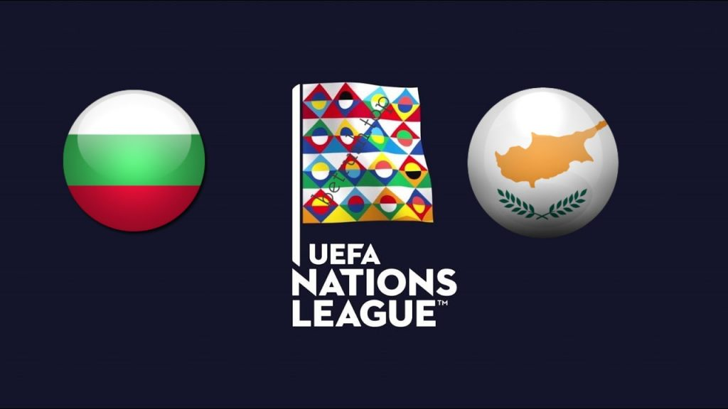 UEFA Nations League Bulgaria vs Cyprus