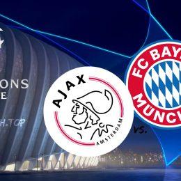 Ajax vs Bayern Champions League